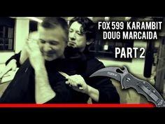 How To Use The 599 FOX Karambit Knife With Doug Marcaida | Part 2 of 4