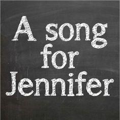 A song for Jennifer   Dafont