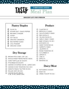 We're assuming you have a few staple items in your pantry already: like salt, spices, olive oil, and some other dry goods. If you're missing any of them, just add them to your list. (Download a PDF version here.)