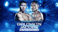 Hey Guys, Welcome To Watch Today's Most Existed HBO Pay Per View Boxing Match Between Golovkin vs Jacobs Will Be  http://go-livestream.com/golovkin-vs-jacobs/
