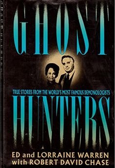 Ghost Hunters: True Stories from the World's Most Famous Demonologists Good Books, Books To Read, My Books, Dark Books, Ghost Stories, True Stories, Lorraine Warren, Ghost Hunters, Horror Books