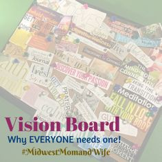 Everyone should create a #visionboard to help create #goals and to help #achieve goals