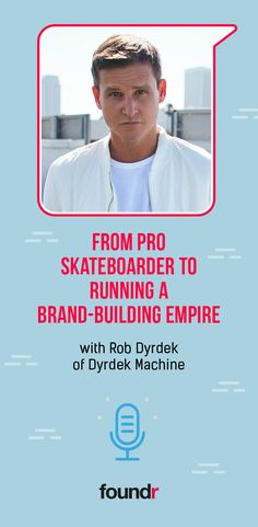 Learn the secrets that took Rob Dyrdek from pro skateboarder to TV star to a brand-building machine in this exclusive interview. Promote Your Business, Start Up Business, Starting A Business, Business Coaching, Entrepreneur People, Foundr Magazine, Rob Dyrdek, Pro Skaters, Roth Ira
