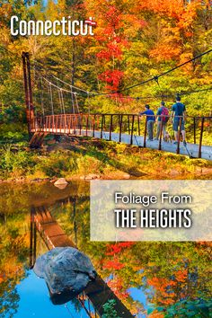 Do Look Down: Viewing Foliage from the Heights New England Fall Foliage, Great Vacation Spots, Beautiful Places To Travel, Back To Nature, Zip Lining, Dream Vacations, Day Trips, The Great Outdoors, Places To See