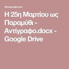 Η 25η Μαρτίου ως Παραμύθι - Αντίγραφο.docx - Google Drive Google Drive, Spring Activities, Teacher, Writing, Professor, Teachers, Being A Writer