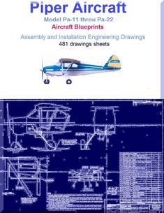 Piper AircrafPa-11 to Pa-22 Assembly and Installation Engineering Drawings Blueprints - Download - Aircraft Reports - Aircraft Manuals - Aircraft Helicopter Engines Propellers Blueprints Publications