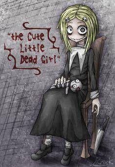 the Cute Little Dead Girl by Ray-kbys.deviantart.com on @DeviantArt