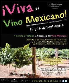 Viva el vino mexicano! 15 y 16 de Septiembre en @laredonda