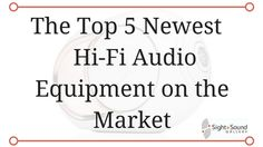 The latest blog on sightandsoundgallery.com In summer months we feel the need to stay cool, but the Hi-Fi audio industry has been heating up with the addition of some hot product releases! We've been excited to see these newcomers and find out more about them. So in case you missed the awesome news, here's a quick rundown of the top product releases we're excited for. …