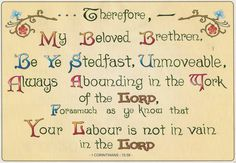 1 Corinthian 15:58 KJV