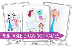 Printable Drawing Frames to spark creativity without stifling it.