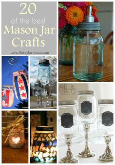 20 Best Mason Jar Crafts - The Taylor House