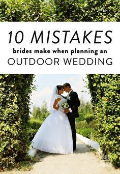 0 Mistakes Brides Make When Planning An Outdoor Wedding...