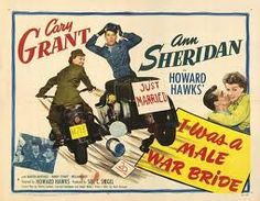 I Was A Male War Bride Cary Grant Ann Sheridan 1949 Tm And Copyright Century Fox Film Corp. All Rights Reserved / Courtesy: Everett Collection Movie Poster Masterprint Old Movies, Vintage Movies, Great Movies, Vintage Posters, Howard Hawks, Ann Sheridan, Cinema, Movies Playing, Title Card