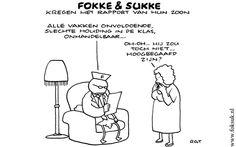 Fokke en Sukke kregen het rapport van hun zoon.