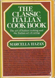 The Classic Italian Cook Book: The Art of Italian Cooking and the Italian Art of Eating by Marcella Hazan (1980)    http://www.amazon.com/dp/B009JK4IQE/ref=cm_sw_r_pi_dp_su5wrb0E4F14V