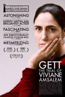 """Gett: The Trial of Viviane Amsalem""- Nominated for Best Foreign Language Film"