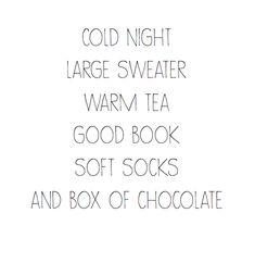 ღღ sweater,  tea, a good book