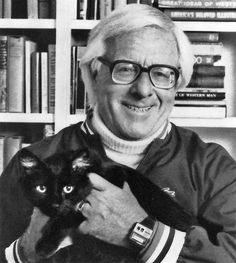 August 22: Ray Bradbury. An American author of fantasy, science fiction, horror and mystery.