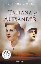 Tatiana Y Alexander / Tatiana And Alexander By Simons, Paullina