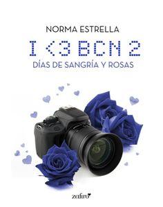 lamagiadeloslibrosyyo.blogspot.com: I <3 BCN 2 días de sangría y rosas Norma Estrella