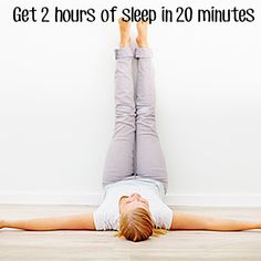 "Get 2 hours of sleep in just 20 minutes by littleyellowbarn: This soothing, restorative posture calms the nervous system, eases muscle fatigue, and helps restore healthy, restful breathing. Many yoga instructors offer it as an antidote to exhaustion, illness, and weakened immunity."" #Yoga #Legs_Up_The_Wall"