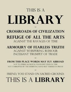 Someday I will have a library in my home, and within it, I will hang this sign.