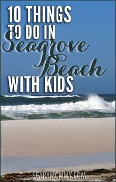 Planning a trip to Seagrove Beach, Florida? Get great tips and ideas for fun things to do with the kids (from a real mom who KNOWS) in Scary Mommy's travel guide!  summer   spring break   family vacation   beach   parenting advice