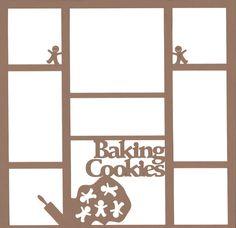 Baking Cookies 12 x 12 Overlay Laser Die Cut