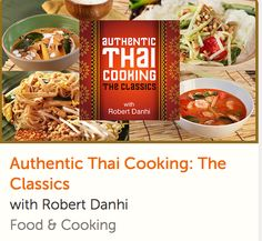 Discover how to recreate Thai cuisine's signature blend of spicy, sweet, sour and savory in 10 favorite dishes. Your guide is Thai food expert Robert Danhi. This online Thai cooking class comes with lifetime access AND a money-back guarantee. Thai Cooking Class, Cooking For Two, Thai Recipes, Crockpot Recipes, Healthy Recipes, Authentic Thai Food, Online Cooking Classes, Cake Decorating Classes, Healthy Cooking