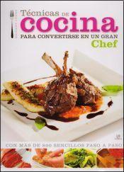 Tecnicas de Cocina para Convertirse en un Gran Chef