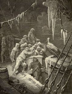 "Gustave Dore did gorgeous illustrations for Coleridge's ""The Rime of the Ancient Mariner."""