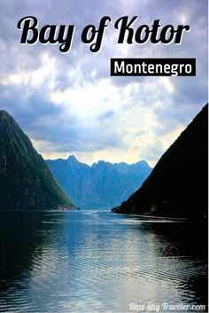 Montenegro lives up to its name, Black Mountain, with its dramatic tall fjord like mountains surrounding the Bay of Kotor.