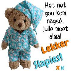 Goeie Nag, Special Quotes, Afrikaans, Qoutes, Teddy Bear, Mornings, Amanda, Night, Blue