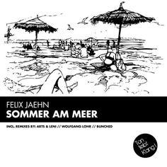 Felix Jaehn - Sommer Am Meer (Wolfgang Lohr Remix) by Wolfgang Lohr http://ift.tt/1bYOZ7G Wolfgang Lohr TonLiebtKlang Deep House Felix Jaehn Bunched Arts&Leni Remix Sommer