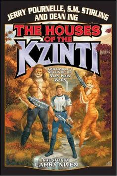 The Houses of the Kzinti (Man-Kzin Wars Series) by Larry Niven, Dean Ing, Jerry Pournelle, S. M. Stirling