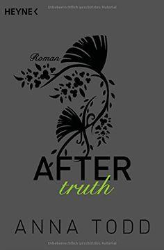 After truth: AFTER 2 - Roman von Anna Todd http://www.amazon.de/dp/3453491173/ref=cm_sw_r_pi_dp_4GDSwb12ZDCDM