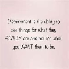 Image result for discernment quotes