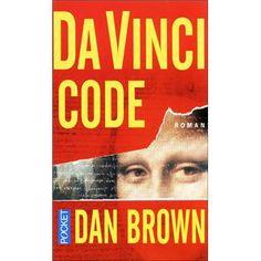 Da Vinci Code by Dan Brown /// Le moins que je puisse dire est que cette histoire m'a tenu en haleine et que le style a imprimé le rythme idoine.