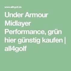 Under Armour Midlayer Performance, grün hier günstig kaufen | all4golf