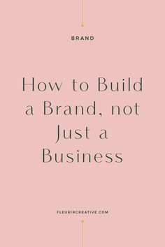 The differences between a business and a brand. The initial steps that you can take to build a brand, not just a business. Building a brand is not something that happens overnight. It's something that evolves over time and will continue to. Branding Your Business, Business Advice, Small Business Marketing, Business Entrepreneur, Personal Branding, Creative Business, Online Business, Entrepreneur Ideas, Women In Business