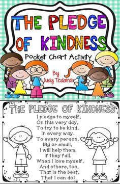 Start each day with The Pledge of Kindness to help remind your students how important it is to be kind and helpful to everyone they meet each and every day. I have included all words and pictures you'll need. Just print and cut and your pocket chart activ Teaching Kindness, Kindness Activities, Preschool Activities, Preschool Transitions, Friendship Activities, Teaching Empathy, Friendship Group, Kindness Elves, Counseling Activities