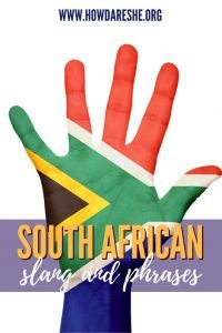 South Africa has 11 official languages and it can be confusing to watch people switch between English, Xhosa, Zulu and more, seamlessly. But South African slang is understood, no matter which languages people speak. These are the 38 South African words and phrases you need to know when visiting the country plus basic phrases in the 10 official languages other than English.