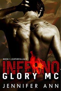 Leather & Lace: Inferno Glory MC (#1) by Jennifer Ann https://www.amazon.com/dp/B00ZOLS0O8/ref=cm_sw_r_pi_dp_x_zNn3zbTMK692E