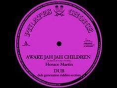 Horace Martin Awake Jah Jah Children - Dub Generation Riddim Section - DJ APR