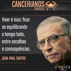 #signosdelzodiaco #signo #signos #autores #escritores #sartre #frase #frases #pensamentos #cancer #câncer