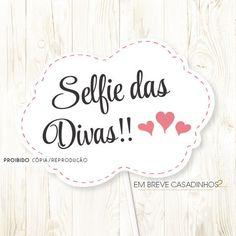 Plaquinha pra Selfie                                                                                                                                                     Mais