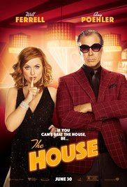 The House (2017): Had its moments. Story is weak, but some laughs.