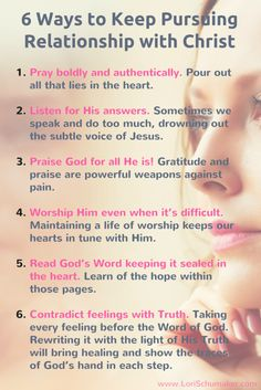 6 Ways to Keep Pursuing Relationship With Christ | Our feelings can lead us astray. That's when we need to cling to Truth! #Godiswithyou #abandoned #hope #truth