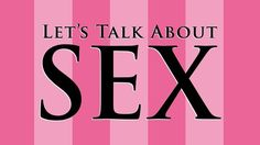 Let's talk about sex today because it is really important for all of us. At least talking about it will save most of our young generation from the dangerous misinformation about sex.